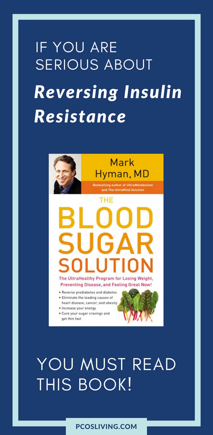 Insulin resistance can be reversed naturally. Read this book and find the answers you need. // PCOS & Insulin Resistance // PCOS Weight Loss // Hormones // Prediabetes // Lower Blood Sugar | PCOSLiving.com