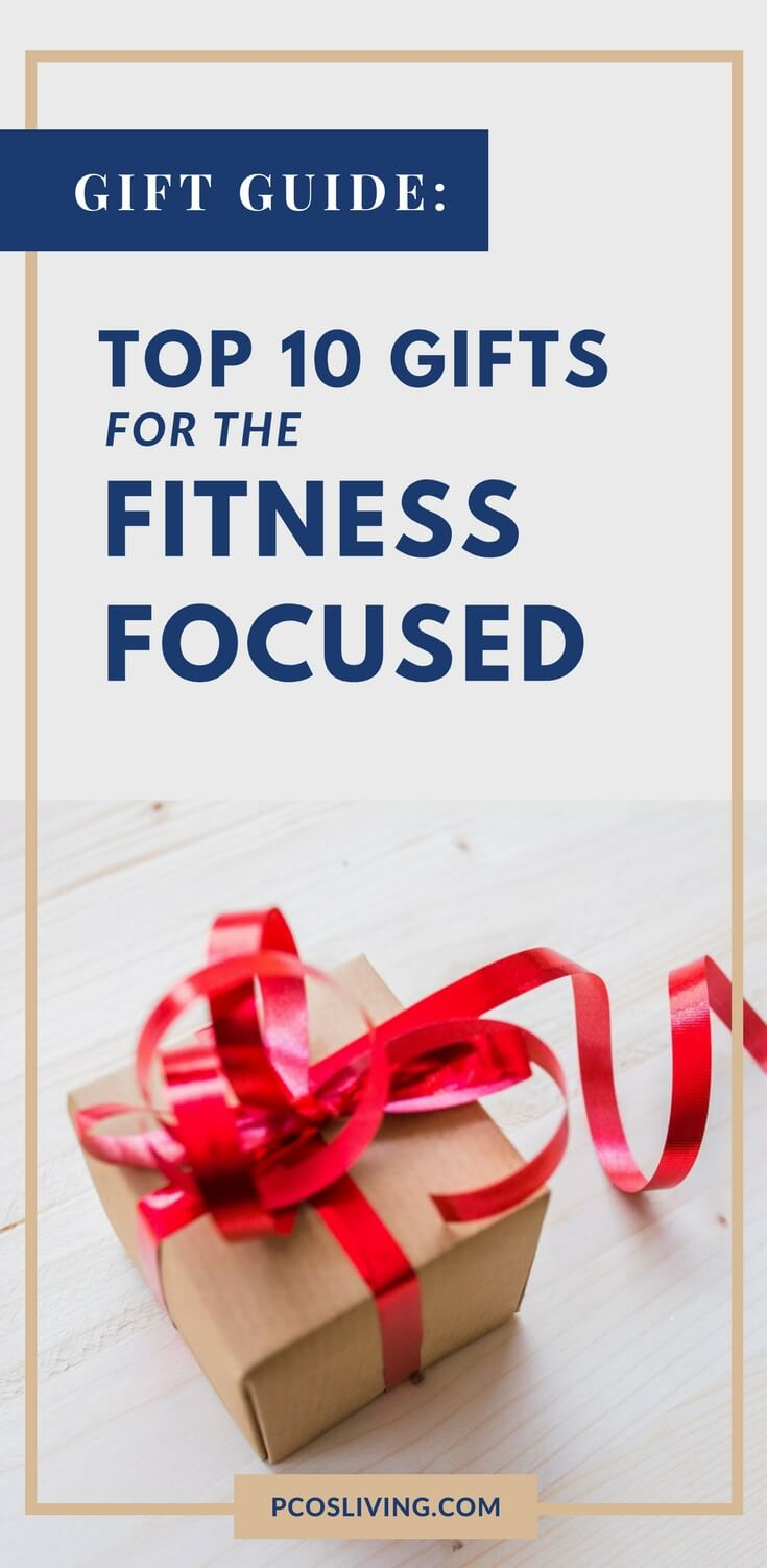 Gift guide for the fitness lover // Best Fitness Gifts // Gifts for workout fans // Fitness Gift Guide |  PCOSLiving.com