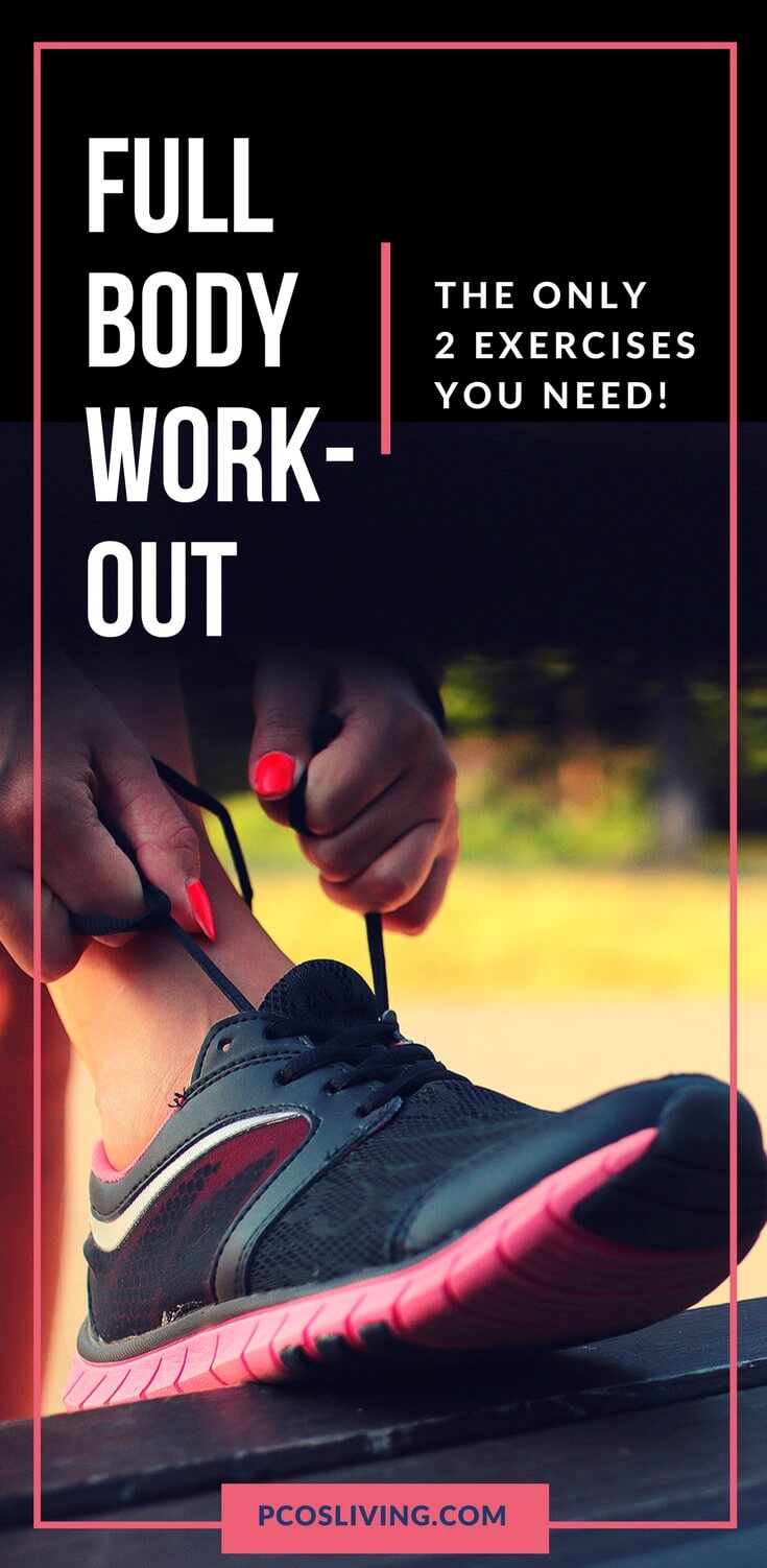 These are the 2 exercises you need for a full body workout. No equipment needed. // PCOS Fitness // At Home Full Body Workout // PCOS Weight Loss | PCOSLiving.com