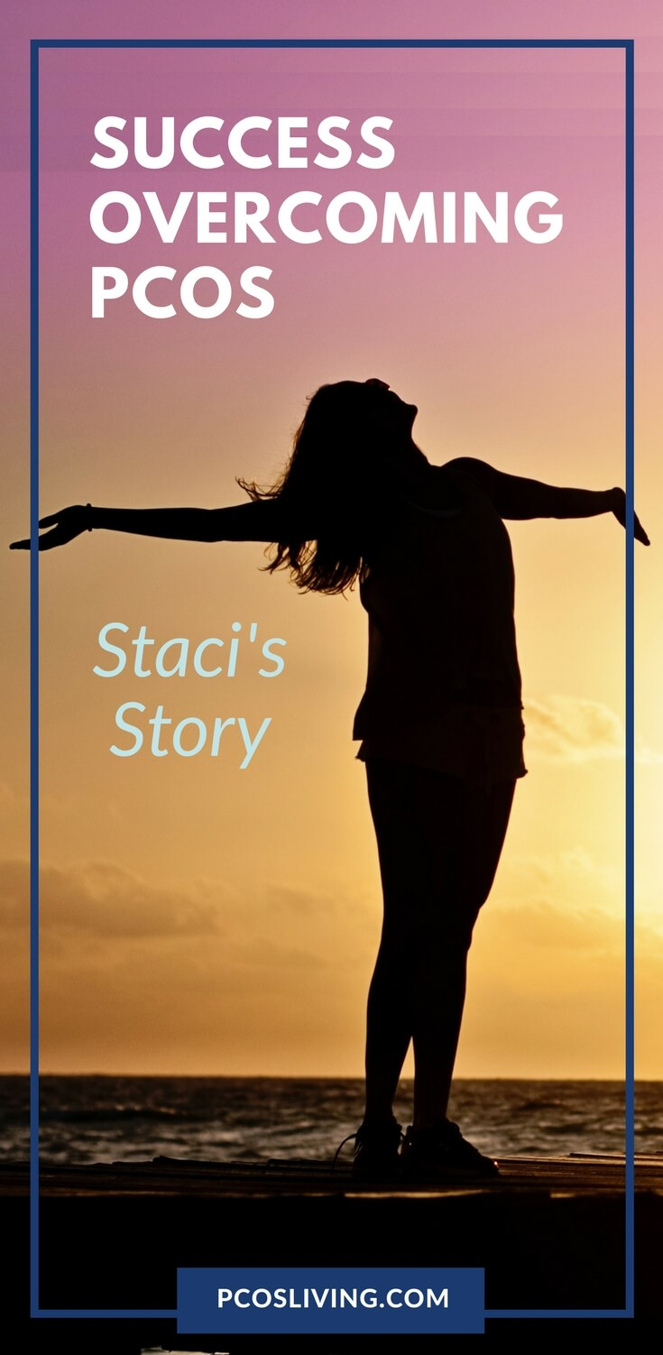 The best way to support each other is to share what works. Here is Staci, a PCOS Success Story you need to read. // PCOS & Weight Loss // PCOS Support // PCOS Remedies | PCOSLiving.com