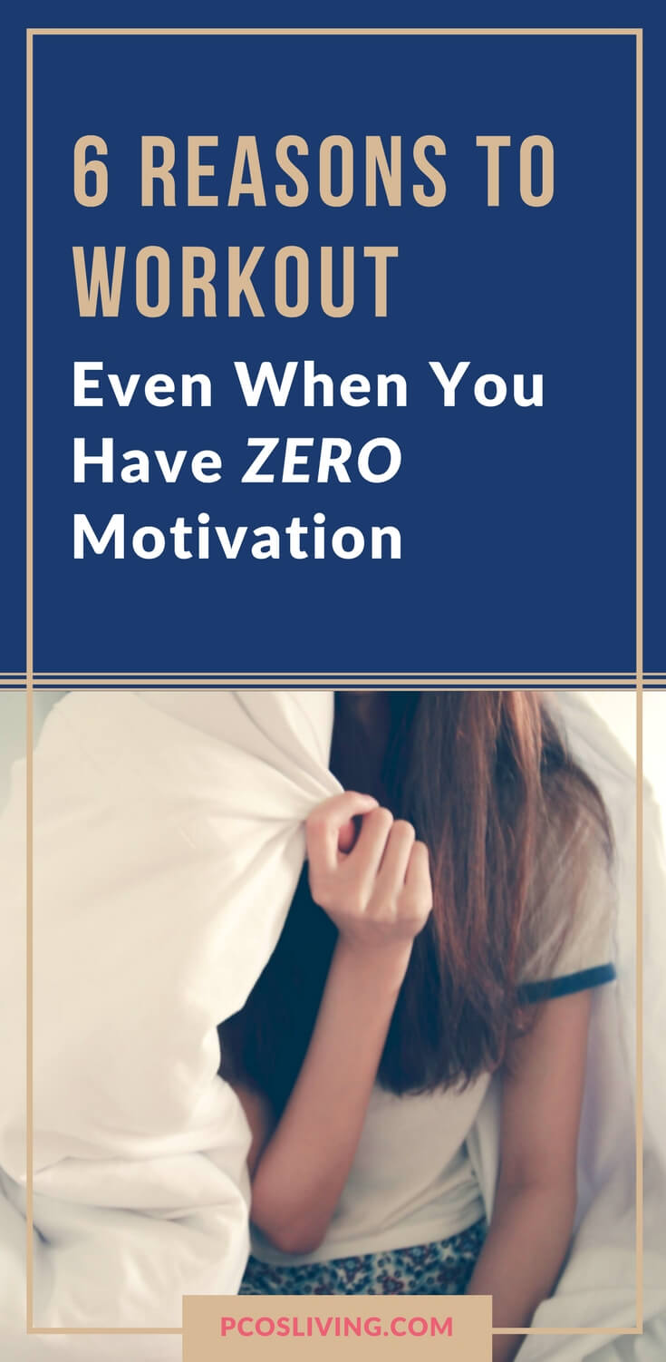 It can be hard to find motivation to work out. Here are 6 effective tips to get you to the gym even when you don't fee like it. // Workout Motivation Tips // Get motivated to workout // 6 reasons to workout | PCOSLiving.com