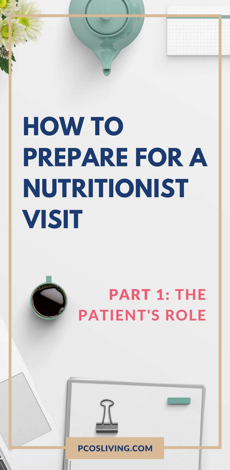Visiting a nutritionist? This is how you should prepare to get the most out of it. // PCOS & Diet // Weight Loss & Nutrition // Help planning your meals // How to prepare for nutritionist visit | PCOSLiving.com