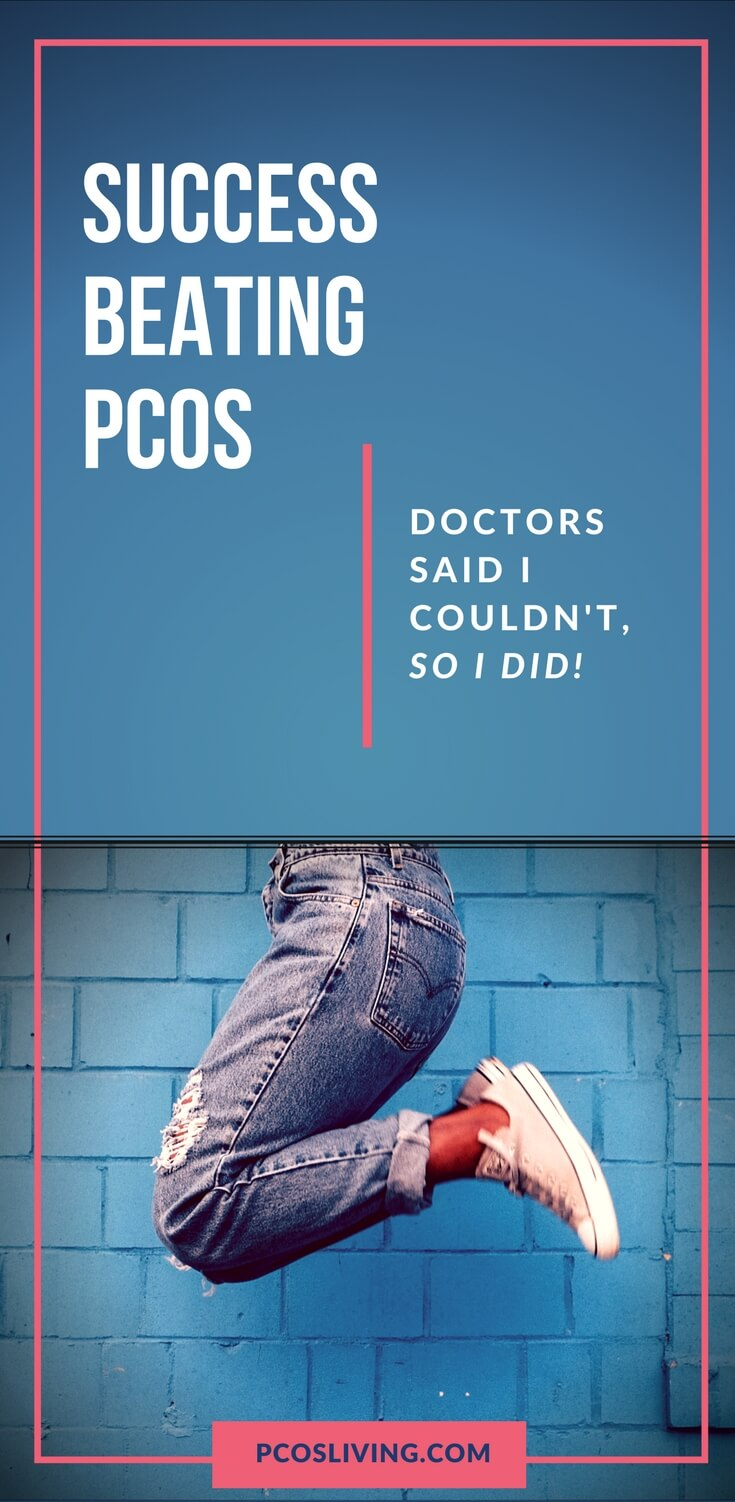 I have PCOS and doctors told me I would never lose weight. Well guess what, I did it naturally and so can you! // PCOS // PCOS Weight Loss // PCOS Support | PCOSLiving.com