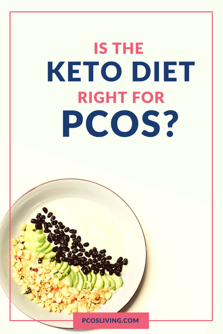 Is the keto diet right for PCOS? // PCOS and Keto // PCOS Diet Tips // Keto for PCOS // Natural Remedies for PCOS // PCOS Weight Loss // What is the best diet for PCOS |  PCOSLiving.com  #pcosliving #Keto #PCOS #PCOSDiet