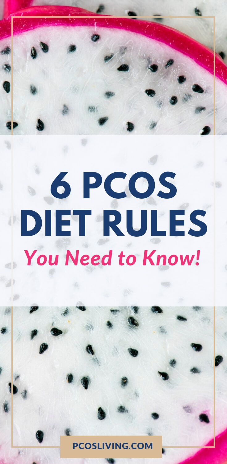 The 6 PCOS Diet Rules You Need to Know! // The best diet for PCOS // PCOS Diet Rules for beginners |  PCOSLiving.com    #PCOS    #PCOSDiet