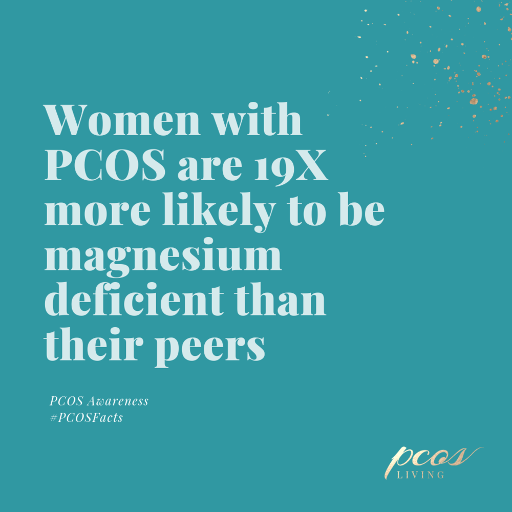 Women with PCOS are 19x more likely to be magnesium deficient that other women. | PCOSLiving.com #pcos #pcosfacts