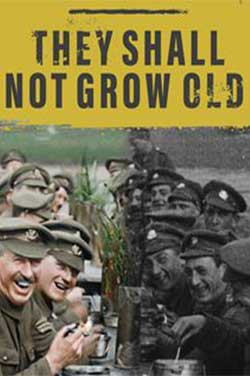 They Shall Not Grow Old -