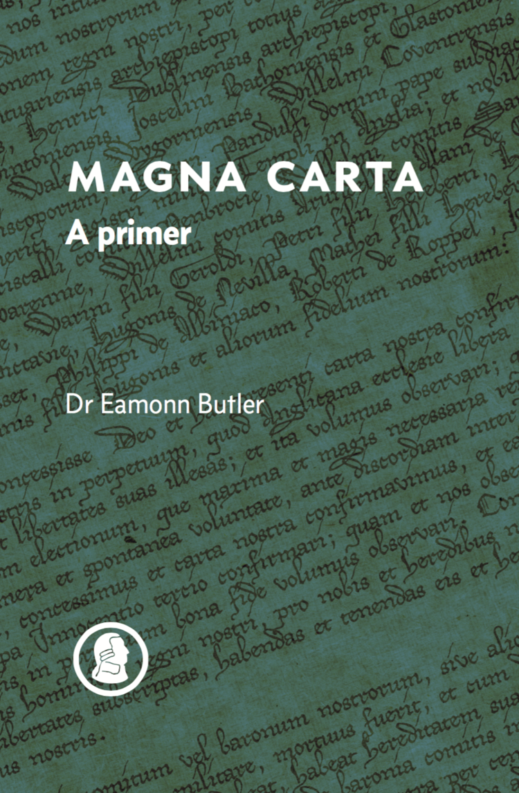 Magna carta a primer by eamonn butler adam smith institute magna carta a primer by eamonn butler malvernweather Image collections