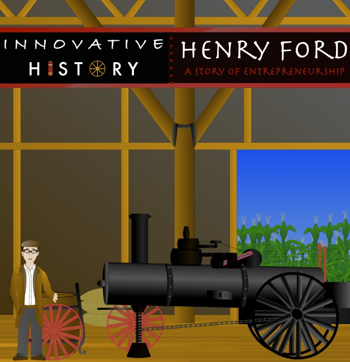 Henry Ford: A Story of Entrepreneurship