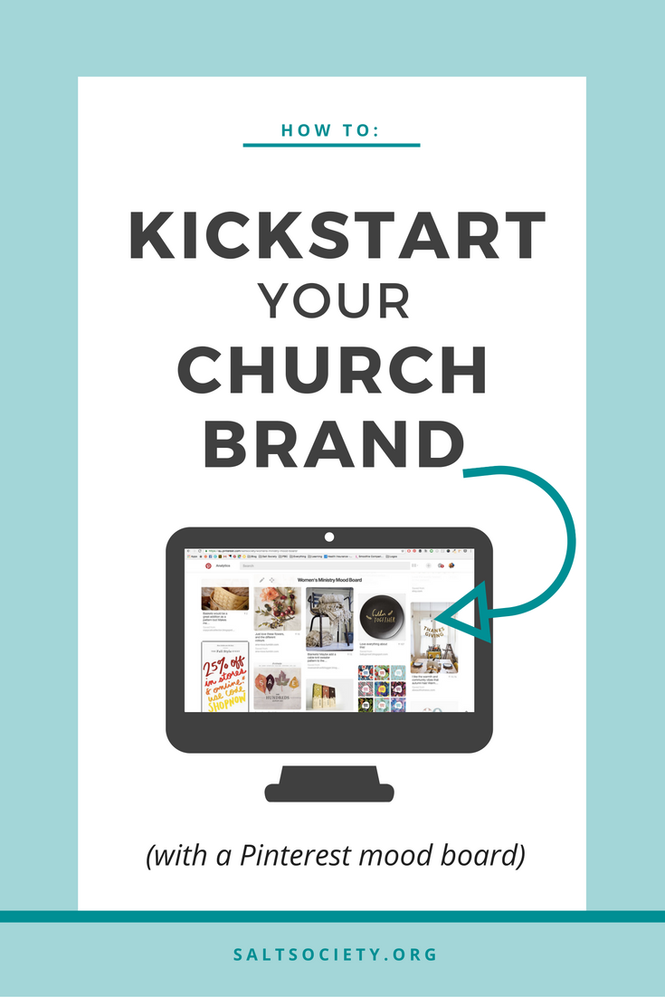 How to: Kick start your church brand (with a mood board!)
