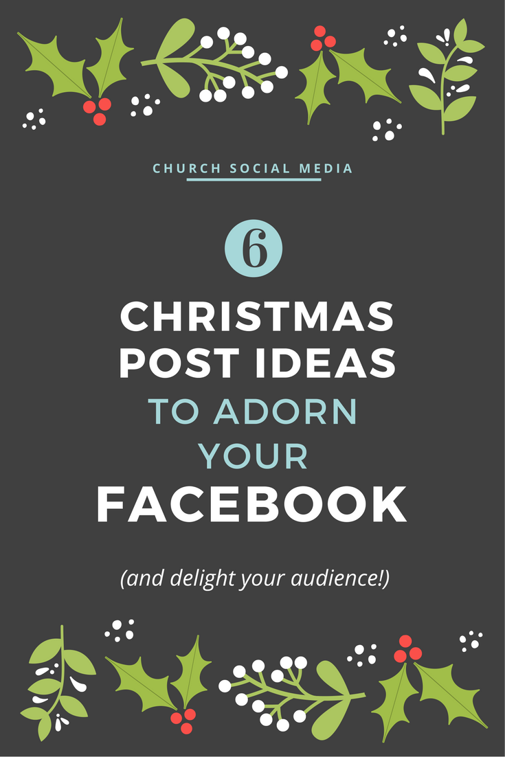 6 Christmas posts to adorn your church Facebook page — Salt Society