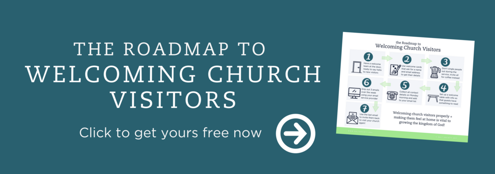 THE ROADMAP TO WELCOMING CHURCH VISITORS
