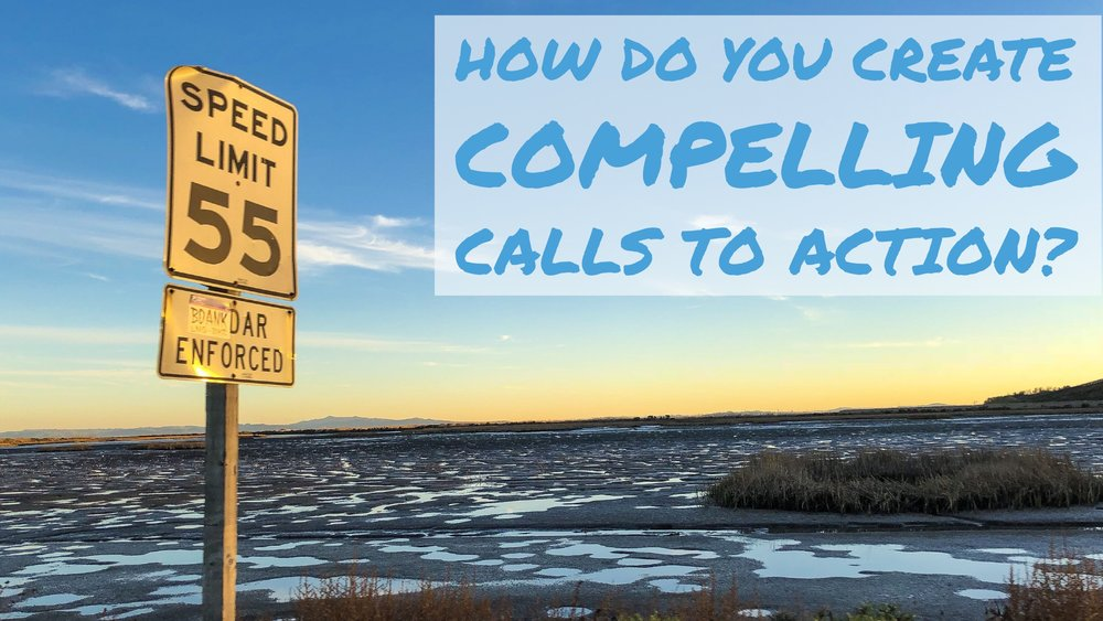 How Do I Create Compelling Calls to Action?