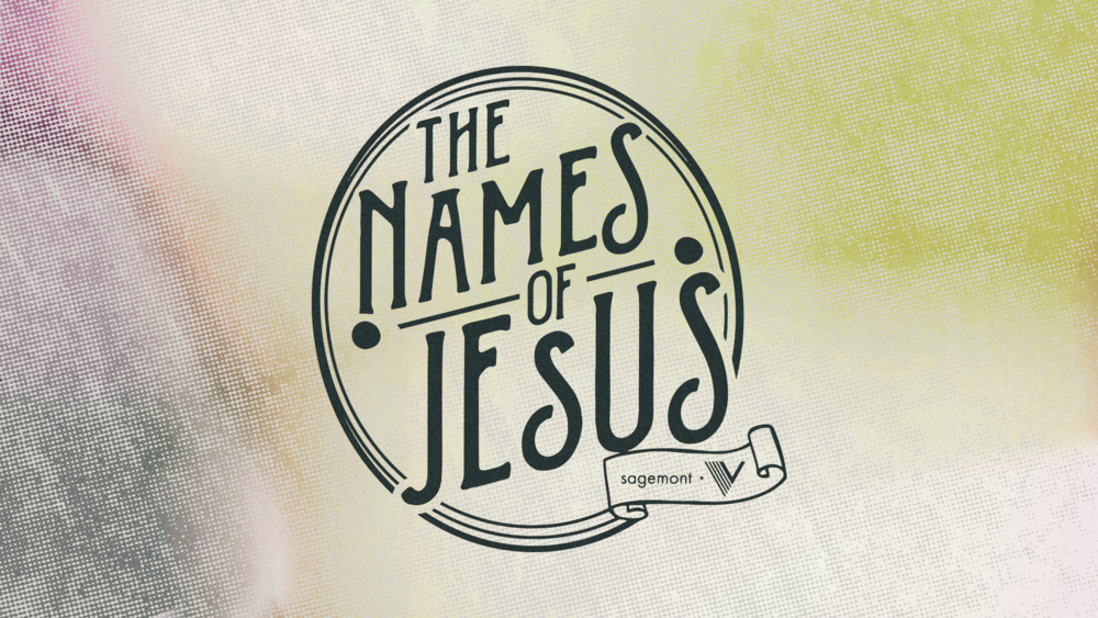 Names Of Jesus 16x9.png
