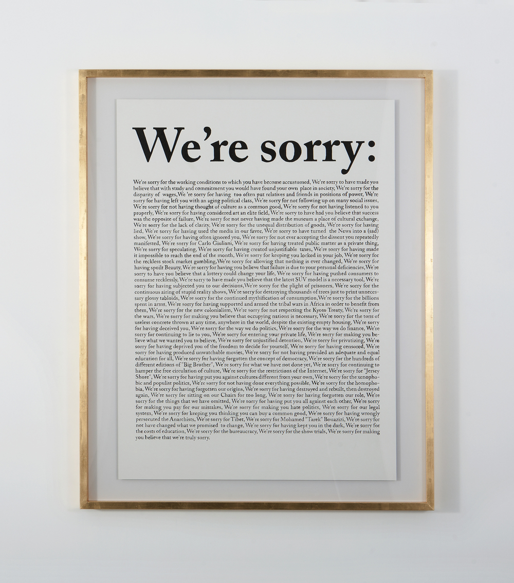 "Danilo Correale ""National Anatema (We're Sorry)"" 2012 - black ink on paper glued on disband, 82x112,5 cm - gold frame: 105x131 cm"