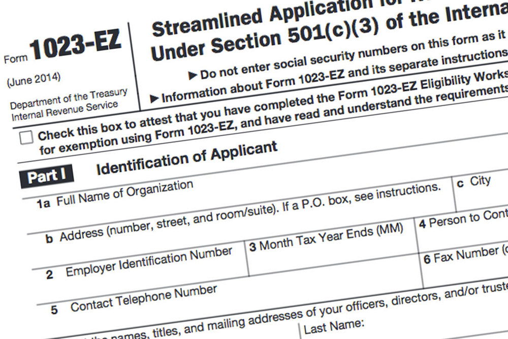 Form 1023-EZ: The Faster, Easier 501(c)(3) Application for ...