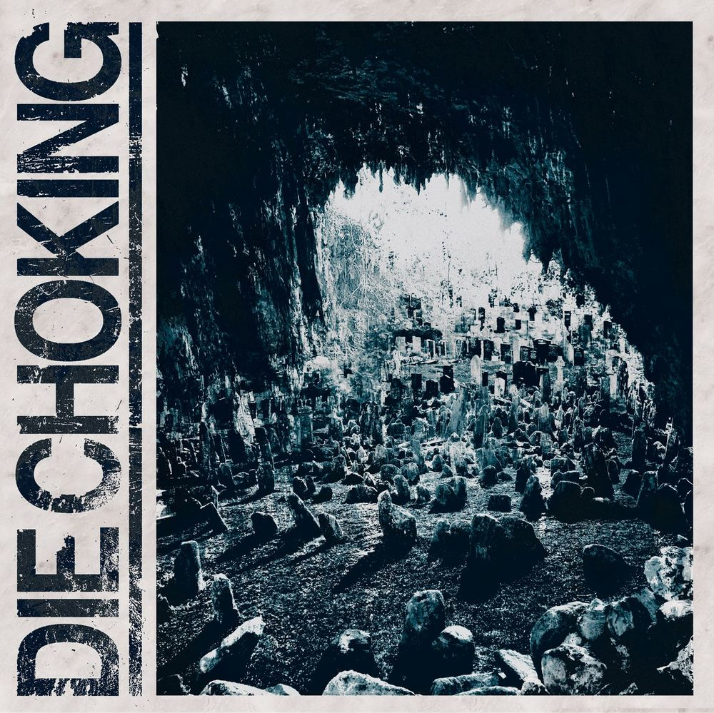DieChoking_AlbumArt.jpg