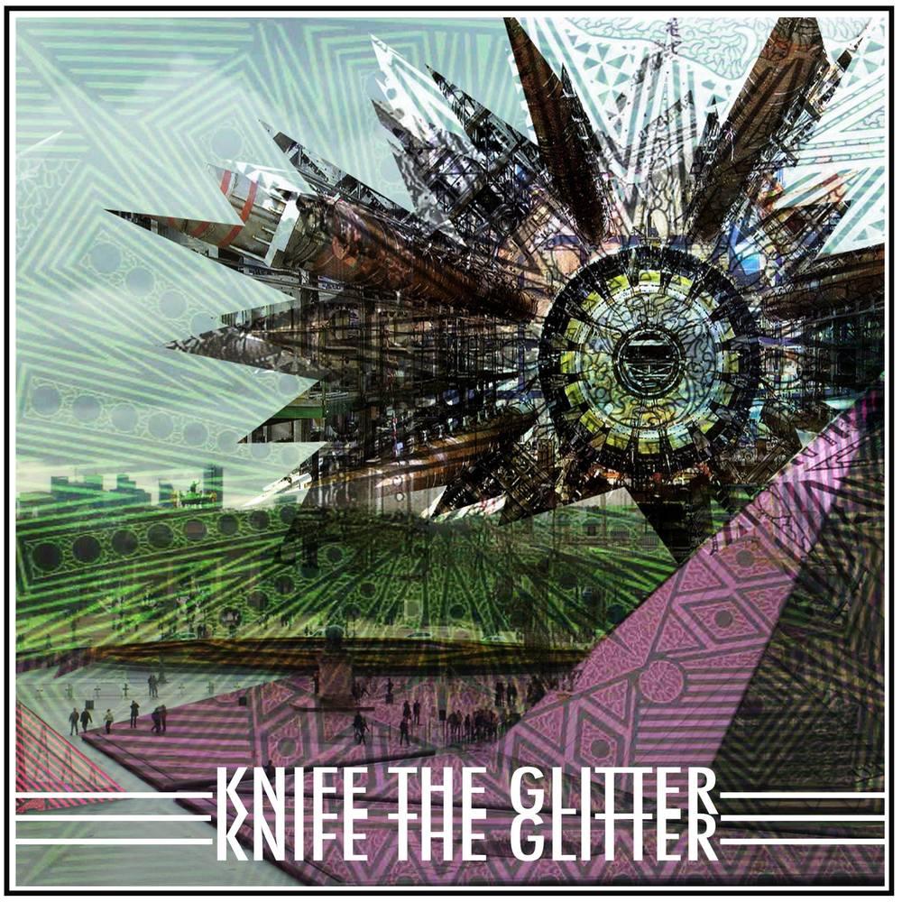 KnifeTheGlitter_AlbumArt.jpg