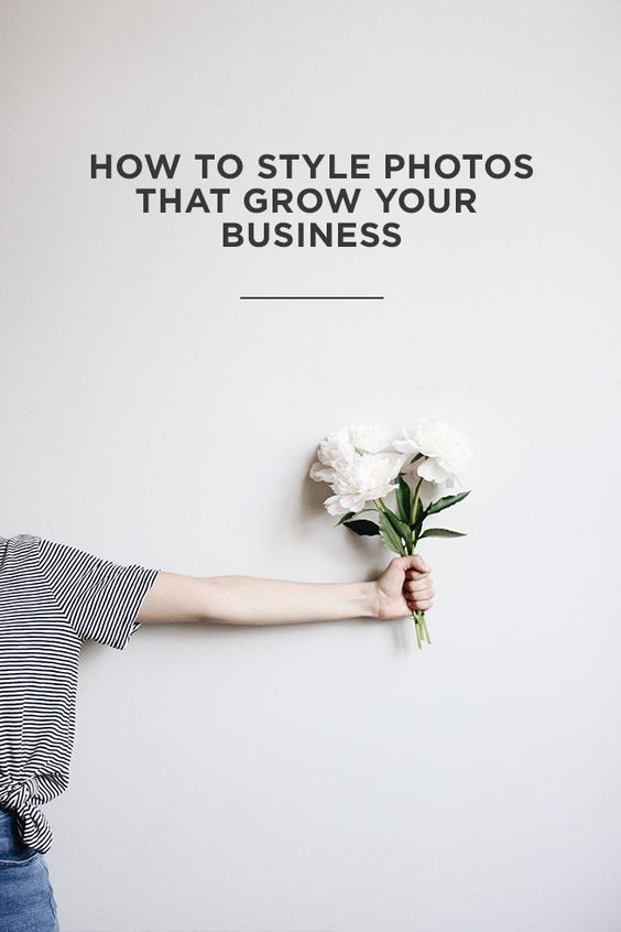 How to Style Photos that Grow Your Business