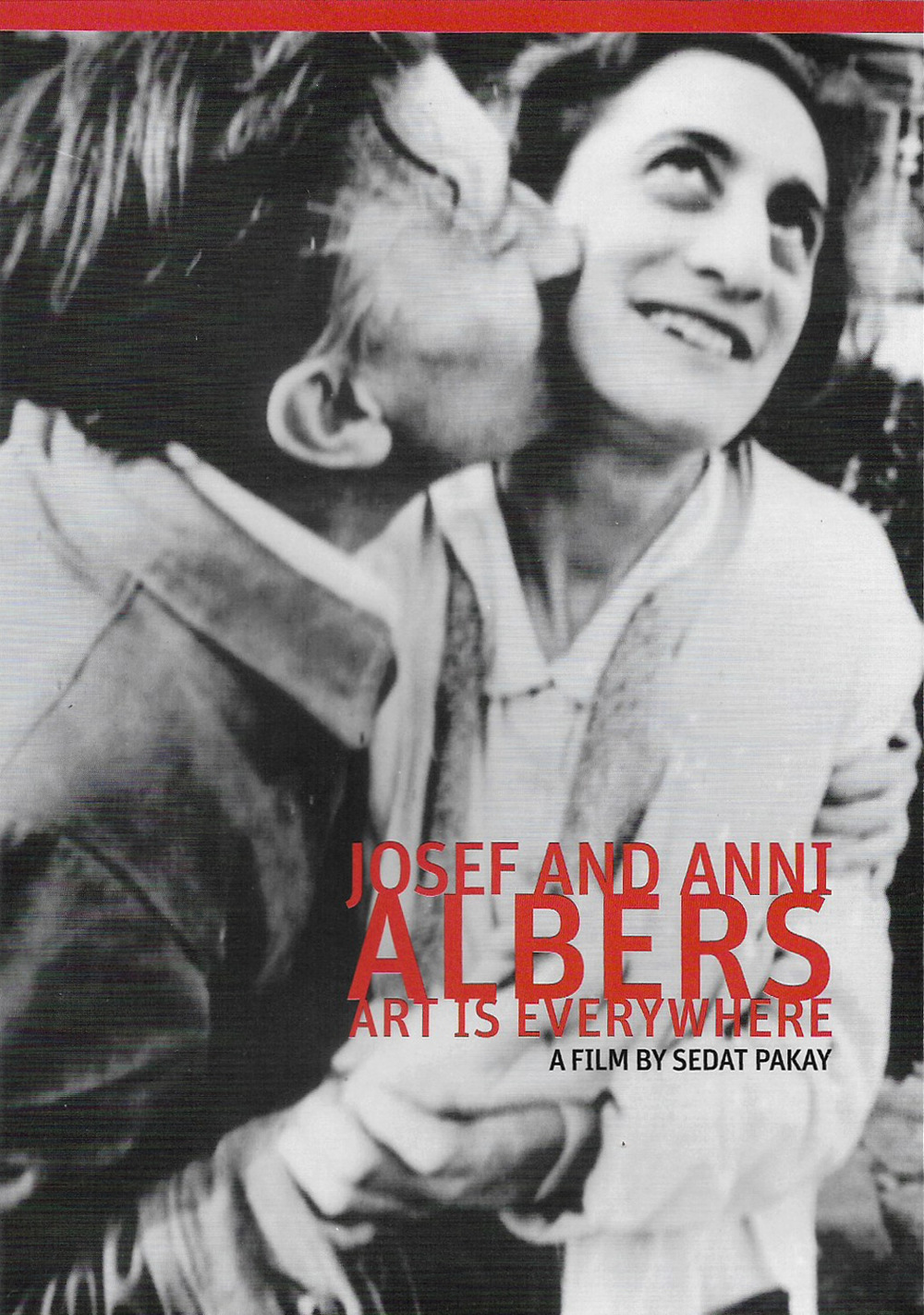 Josef and Anni Albers: Art is Everywhere (Sedat Pakay)