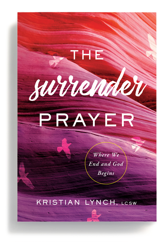 Praise for The Surrender Prayer  -