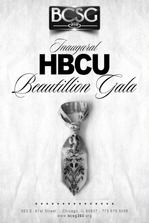 HBCU Beautillion-March 25, 2017-Chicago, IL Purchase Tickets @ http://tinyurl.com/hbcugala