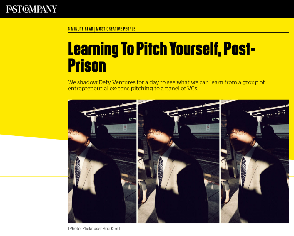 Fast Company: Learning To Pitch Yourself, Post-Prison