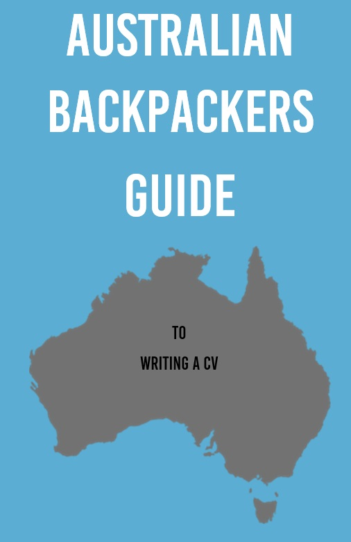 Australian Backpackers Guide To Writing A CV Work Travel