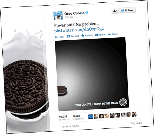 The famous Oreos Super Bowl blackout tweet garnered 525 million earned impressions.