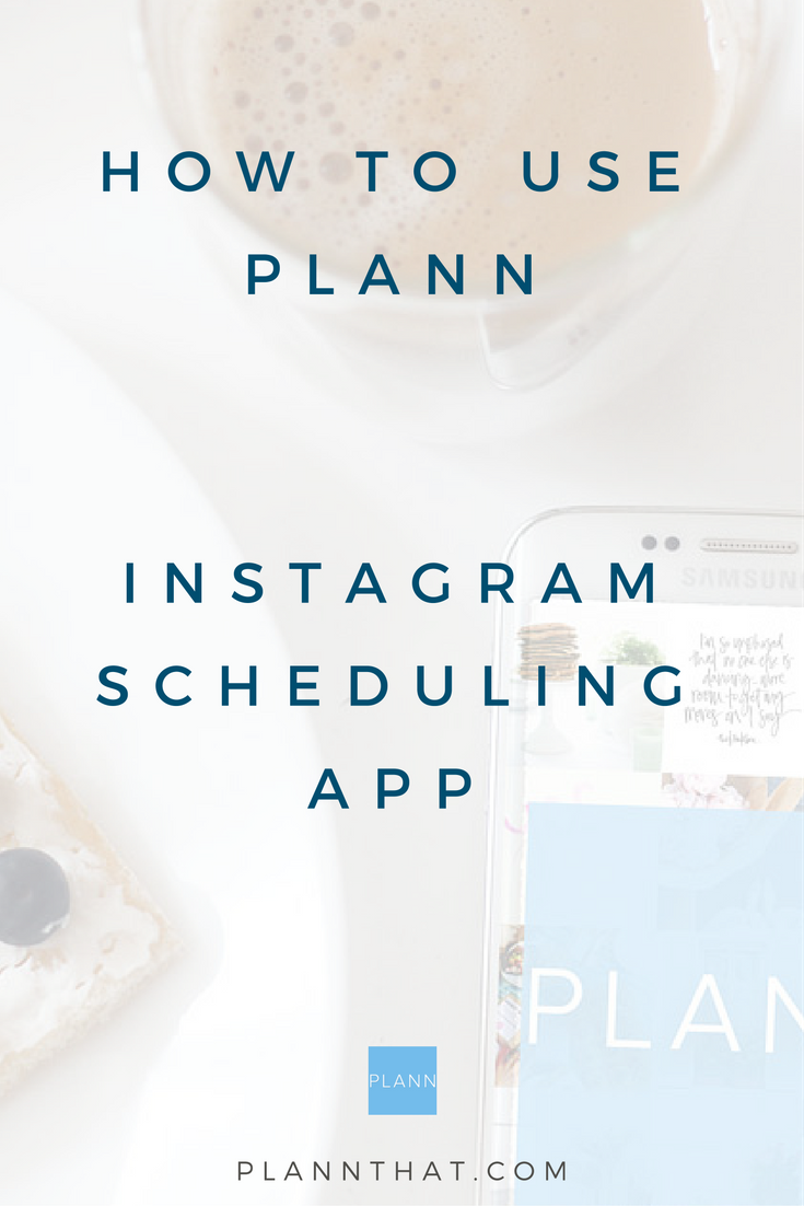 How to use Plann Instagram scheduling planning app