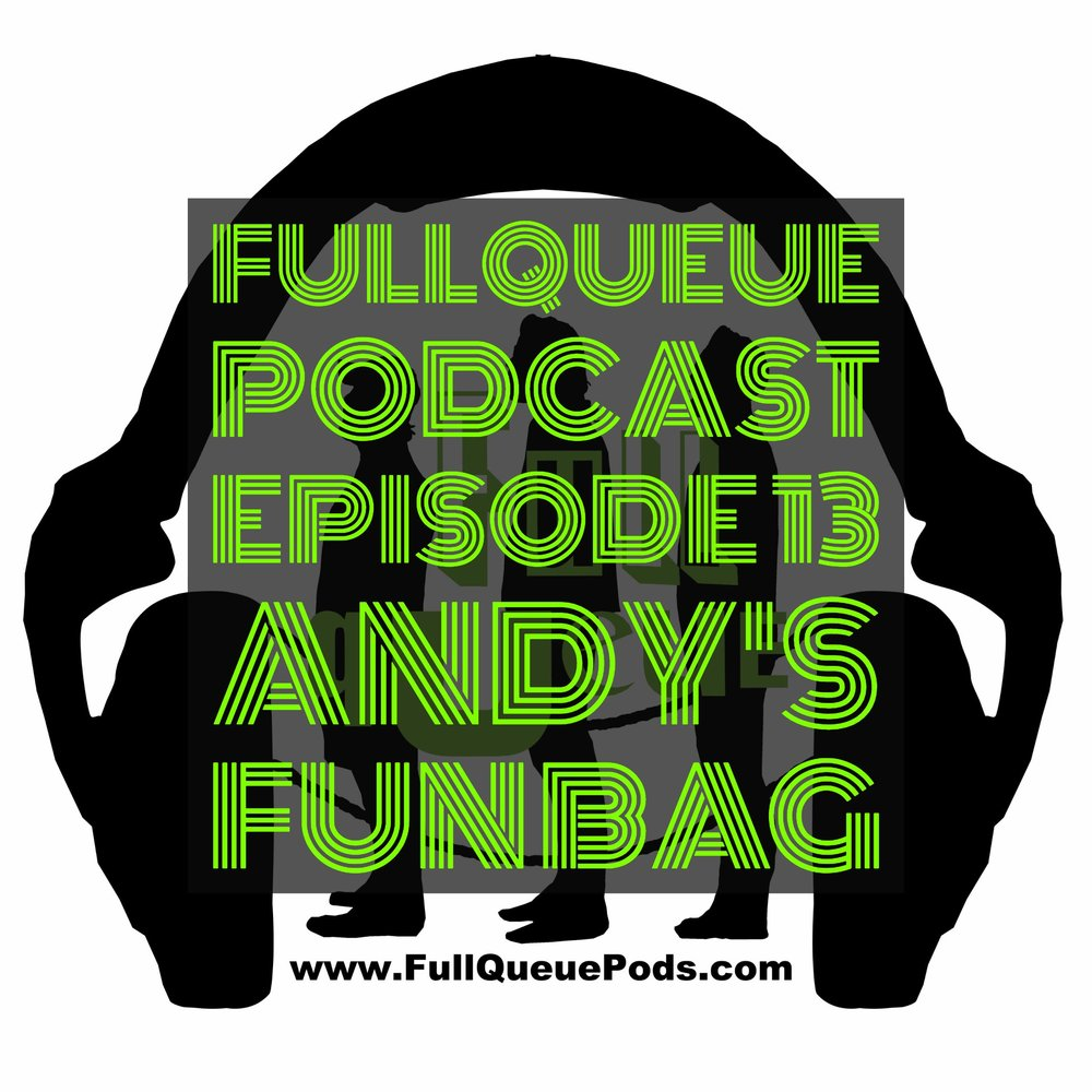 Full Queue Podcast Ep 13.jpg