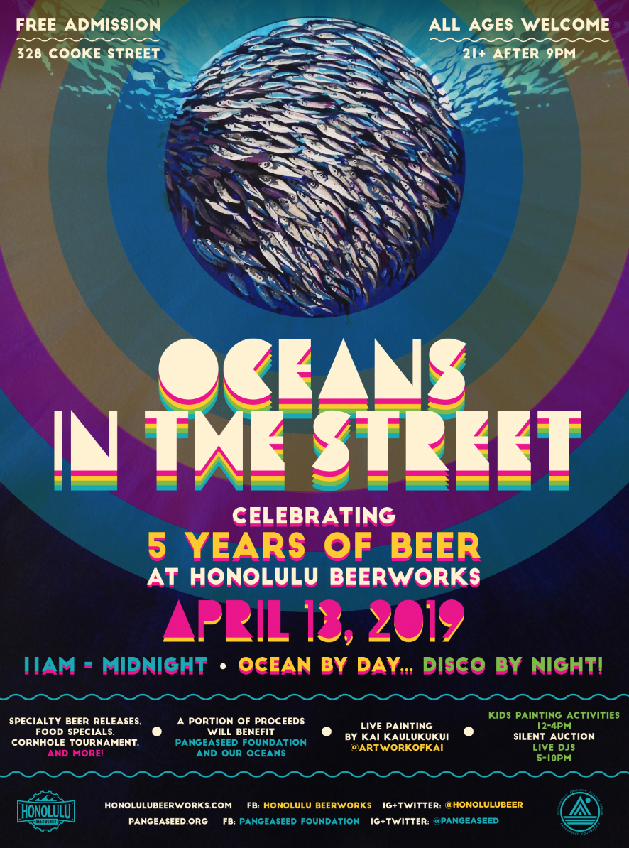 HONOLULU BEERWORKS - FIVE YEAR ANNIVERSARY PARTYLIVE PAINTING - ART SALE - LIVE MUSICDAYTIME PROGRAM FOR KIDS AND FAMILYWITH PANGEASEED FOUNDATIONApr 13, 2019 11 AM - 11 PM