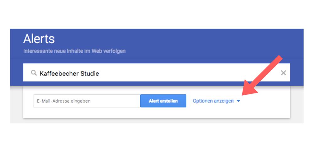Google Alerts Optionen auswählen