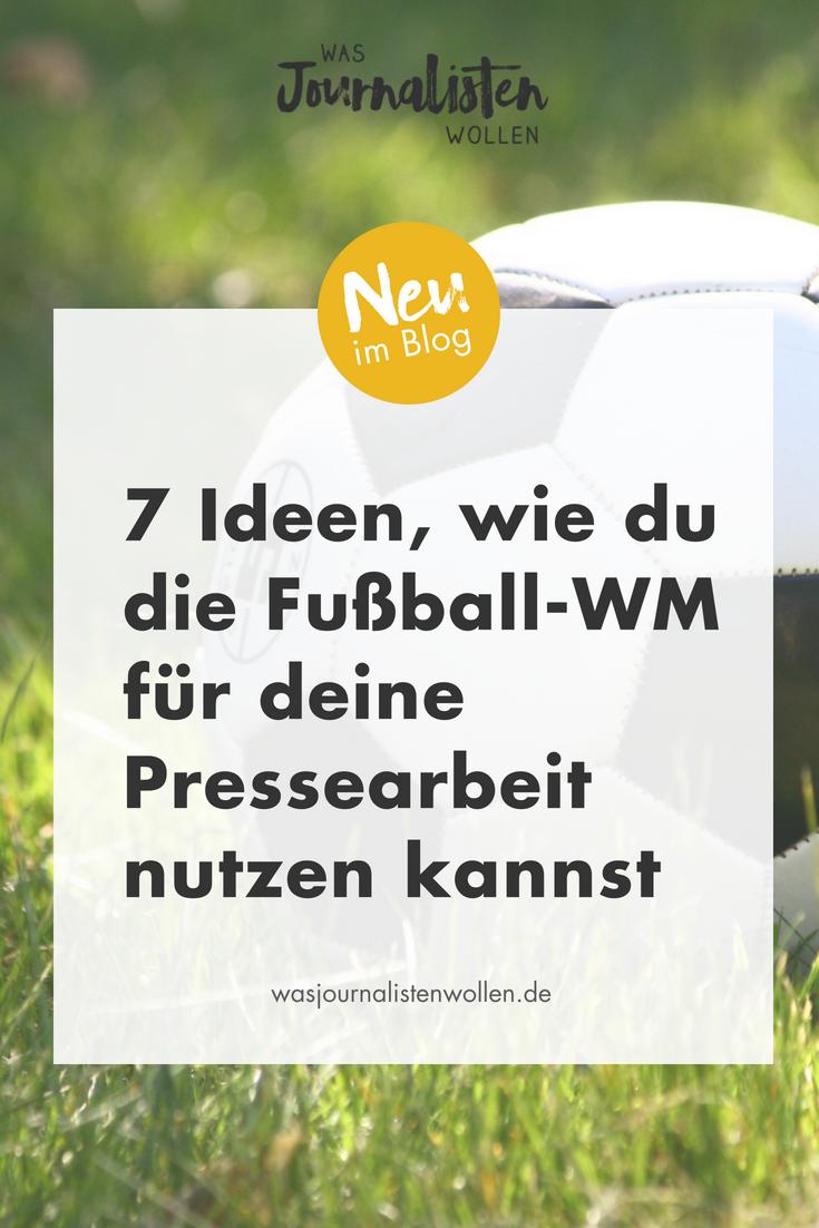 7 Ideen, wie du die Fußball-WM für deine Pressearbeit nutzen kannst (Pin).png
