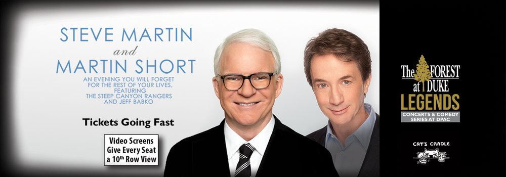 Steve Martin and Martin Short DPAC