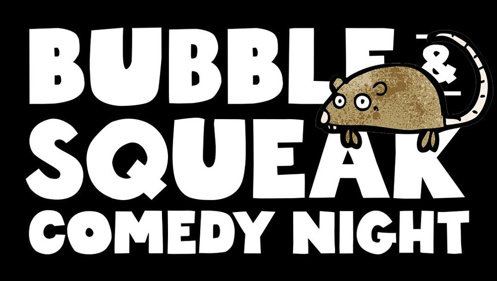 Bubble and Squeak Comedy Night at Brentwood Social House