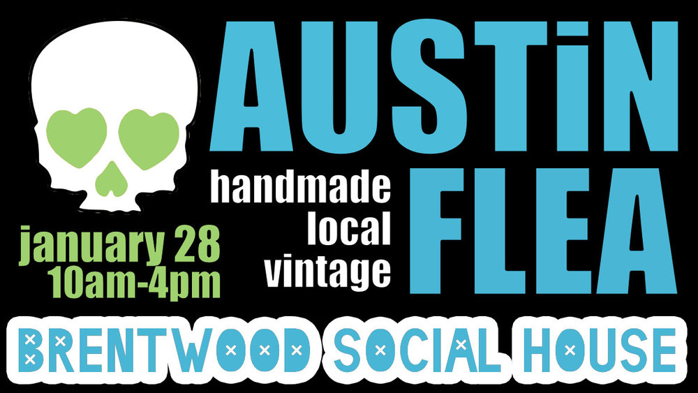 Austin Flea at Brentwood Social House