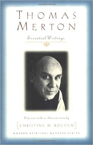 Thomas Merton: Essential Writings