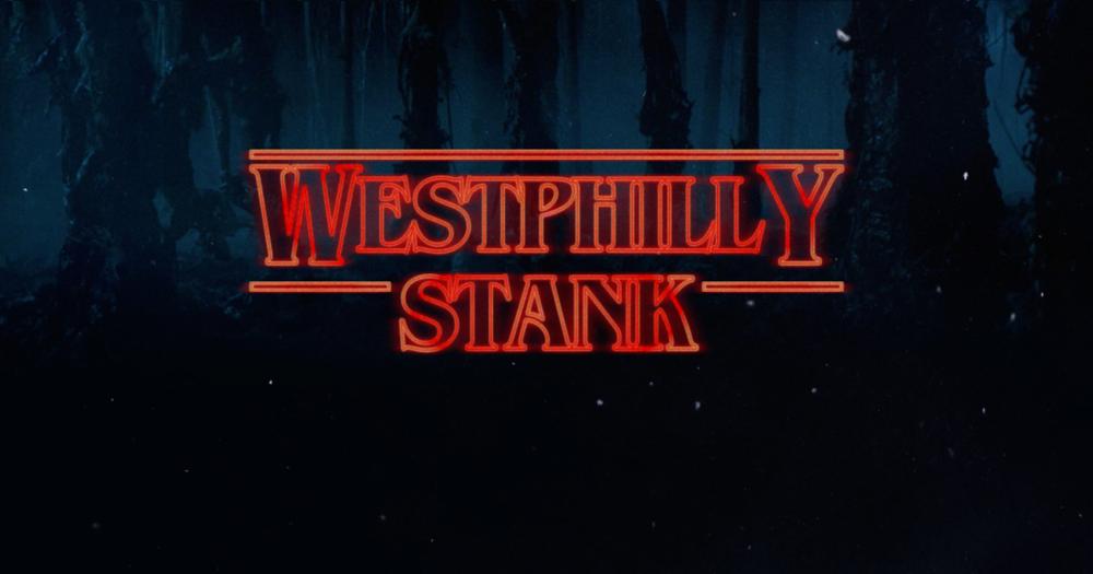 westphilly-stank.png
