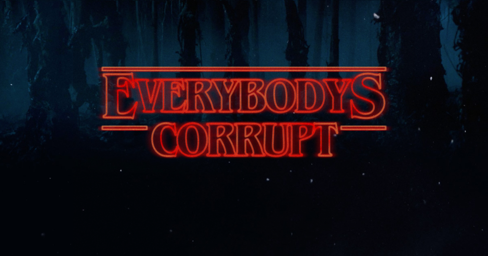 everybodys-corrupt.png