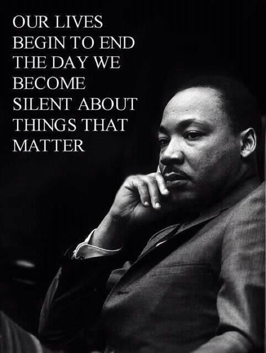 Martin Luther King Jr. image and quote courtesy of Pinterest