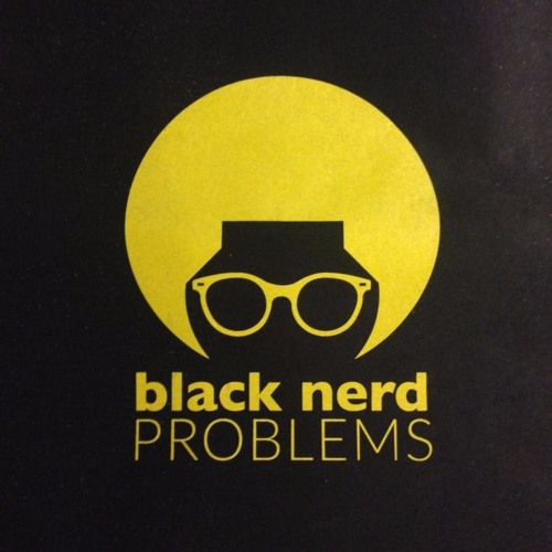 Featured on Black Nerd Problems -