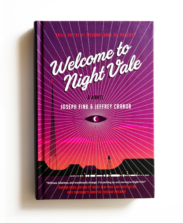 "From original podcast to hardcover book, ""Welcome To Night Vale"" has taken the internet and publishing world by storm."