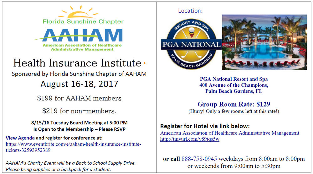 * The HFMA Florida Chapter deems this program, presented by the Florida Sunshine Chapter of AAHAM, to be of educational value and benefit to our members. Therefore, we encourage you to attend. Thank you.