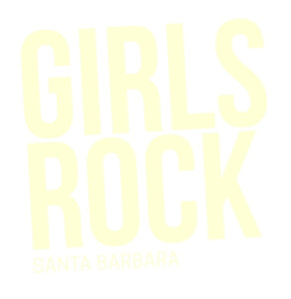 GIRLS ROCK SB