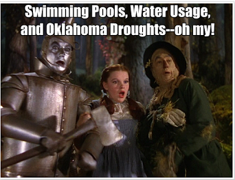 Swimming Pools, Water Usage, and          Oklahoma Droughts–oh my!