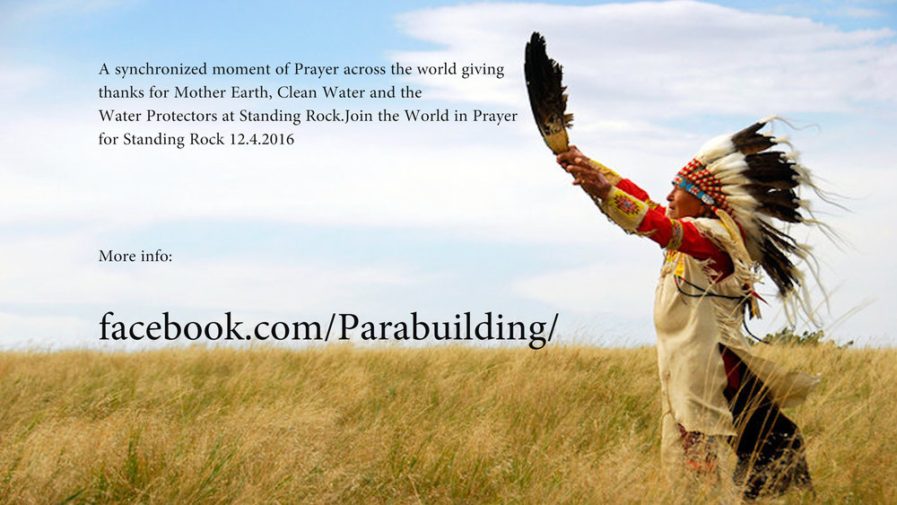 Standing rock global prayer 2016.12.04