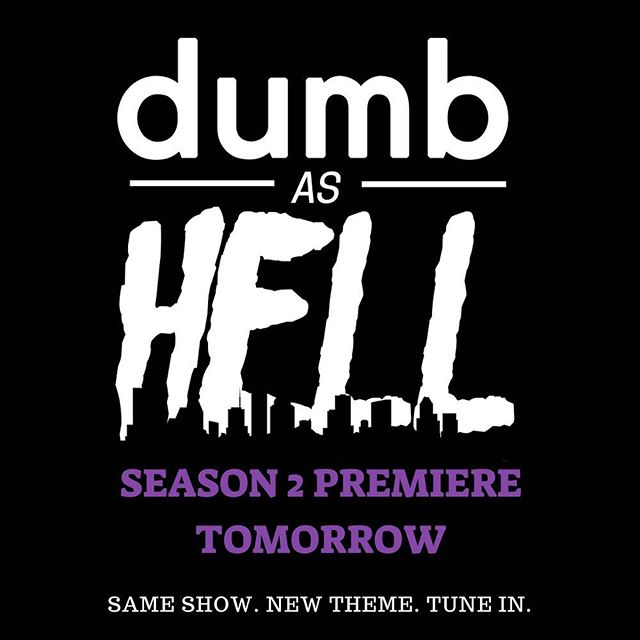 DUMB AS HELL SEASON 2. TOMORROW. 🎤 🎥 🤭  Same show. New theme. Tune in.  #dumbashell #deaddialect #houston #podcast #comedy #standup #thesecretgroup