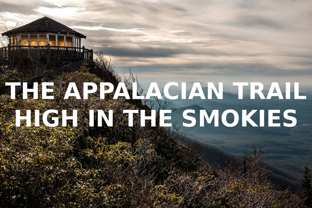 APPALACIAN-TRAIL-HIGH-IN-THE-SMOKIES.jpg