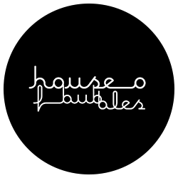 House of Bubbles